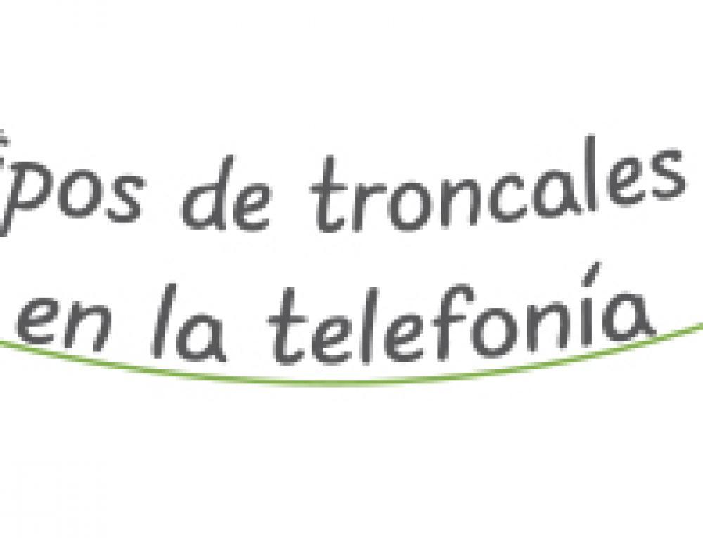 Tipos de troncales de telefonía